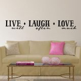 Live Well Laugh Often Love Much Vinyl Wall Decal