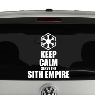 Keep Calm and Serve The Sith Empire Vinyl Decal Sticker