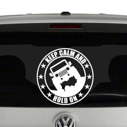 Keep Calm and Hold on Jeep Silhouette Vinyl Decal Sticker