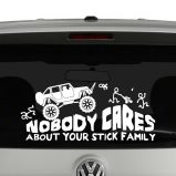 Rock Crawling Jeep Nobody Cares About Your Stick Figure Family Vinyl Decal Sticker