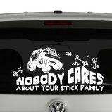 Off Road Jeep Nobody Cares About Your Stick Figure Family Vinyl Decal Sticker