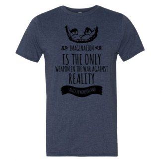 Imagination Is The Only Weapon In The War Against Reality Cheshire Cat T Shirt