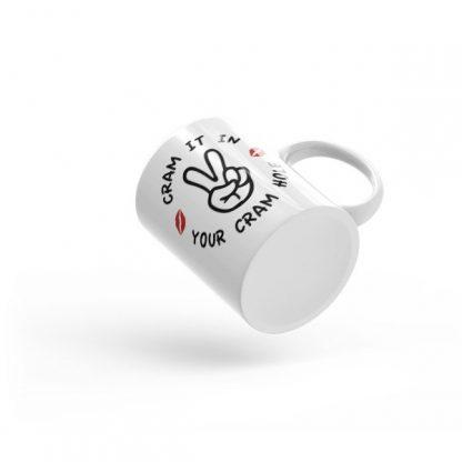 Cram It In Your Cram Hole Ceramic Mug
