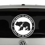 Right To Arm Bears Shall Not Be Infringed Vinyl Decal Sticker