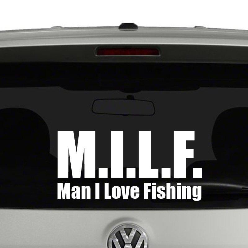 M i l f man i love fishing vinyl decal sticker for Man i love fishing