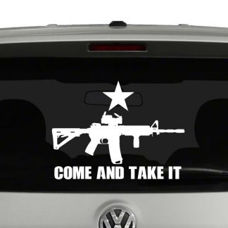 Come And Take It AR15 Rifle 2nd Amendment Vinyl Decal Sticker