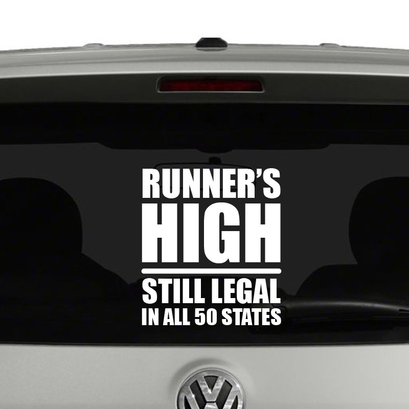 Runners High Still Legal In All 50 States Vinyl Decal Sticker