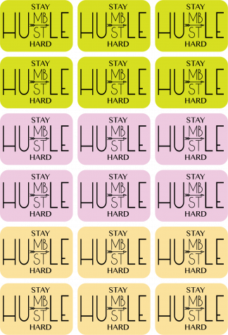 Stay Humble Hustle Hard Happy Planner Stickers
