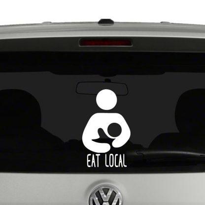 Eat Local Breastfeeding Natural Baby Vinyl Decal Sticker