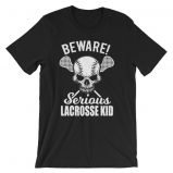 Beware Serious Lacrosse Kid Lacrosse Lovers T-Shirt