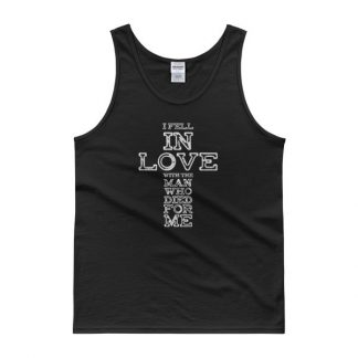 I Fell In Love With The Man Who Died For Me Christian T-Shirt Tank top