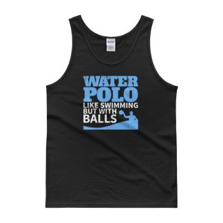Water Polo Like Swimming But With Balls Funny Tank top
