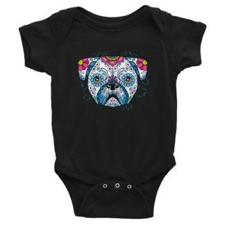 Pug Sugar Skull Day of The Dead Pug Dog Lovers Infant Bodysuit