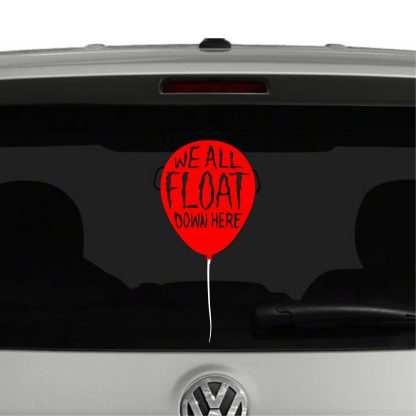 We All Float Balloon Pennywise Clown IT Inspired Vinyl Decal Sticker