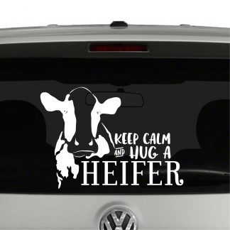 Keep Calm and Hug a Heifer Vinyl Decal Sticker