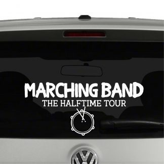 Marching Band The Halftime Tour Drum Line Vinyl Decal Sticker