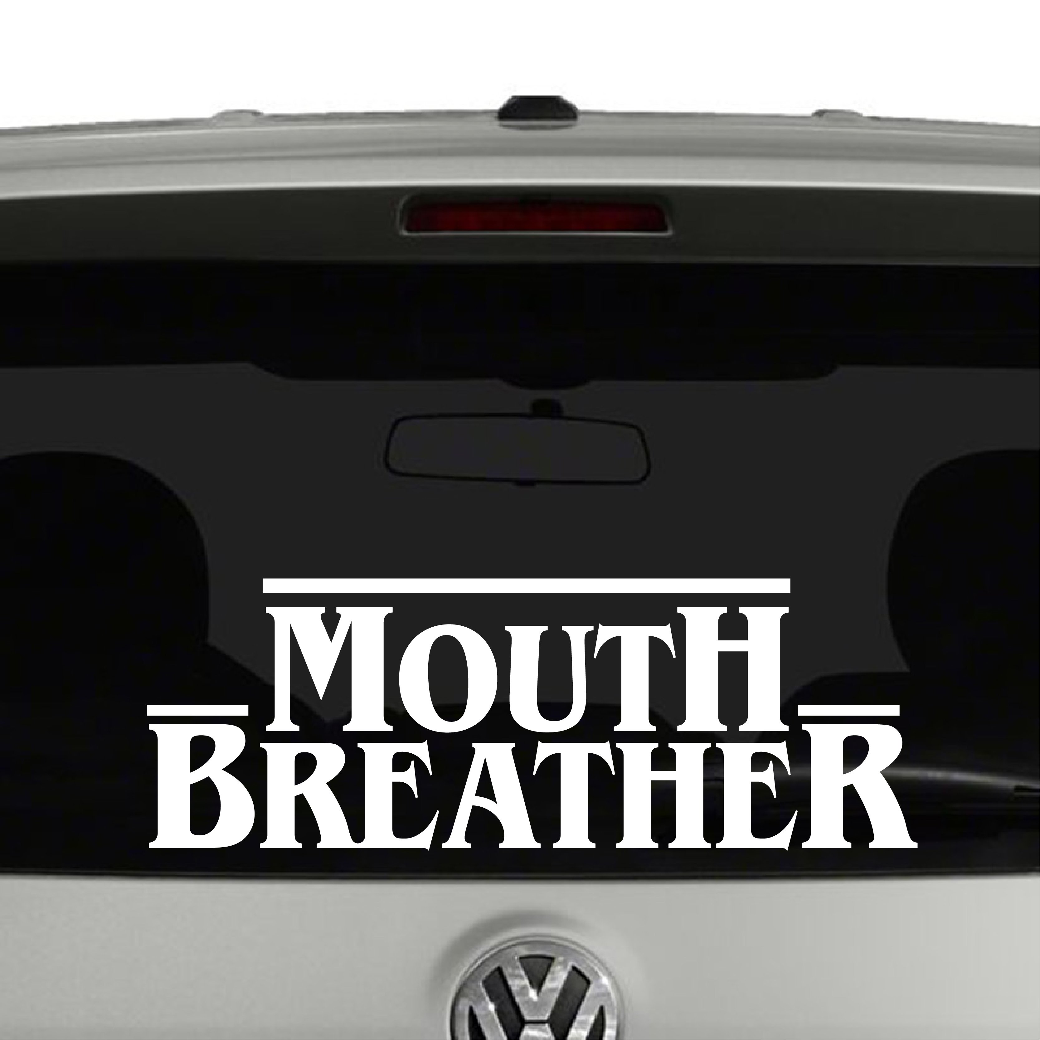 Mouth Breather Stranger Things Inspired Vinyl Decal Sticker