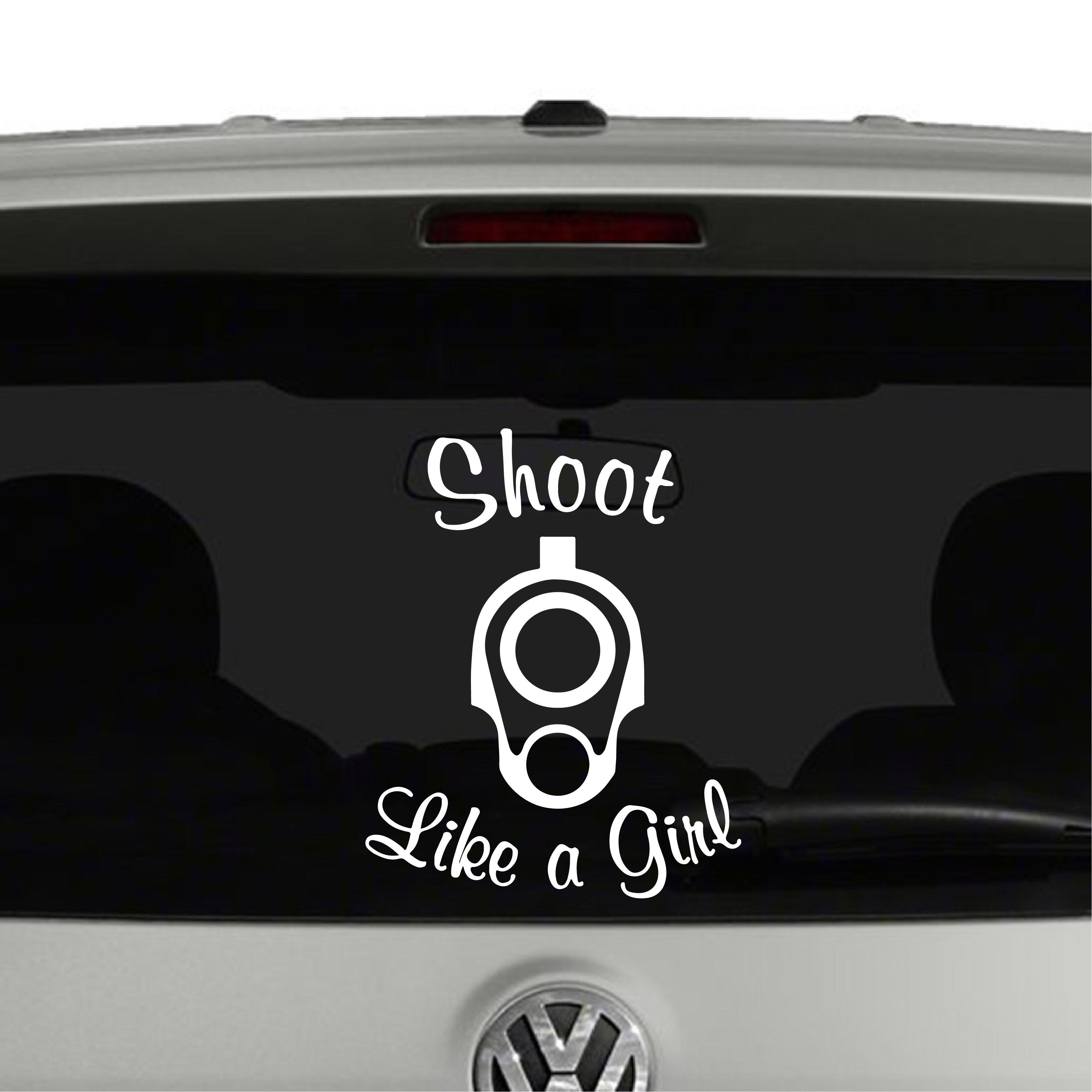 Shoot Like A Girl 2nd Amendment Vinyl Decal Sticker
