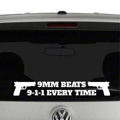 9MM Beats 9-1-1 Every Time 2nd amendment Vinyl Decal Sticker