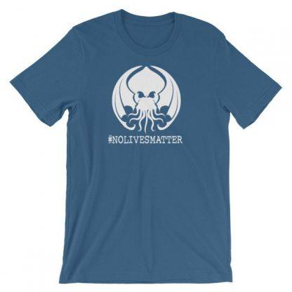 Cthulhu No Lives Matter Hashtag T-Shirt