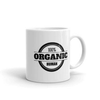 100% Organic Human Organic Lifestyle Coffee Mug