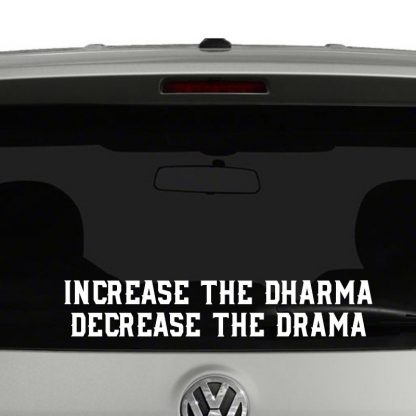 Increase The Dharma Decrease The Drama Buddhism Vinyl Decal Sticker