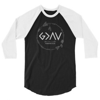 God is Greater Than the Highs and Lows Christian 3/4 sleeve raglan shirt