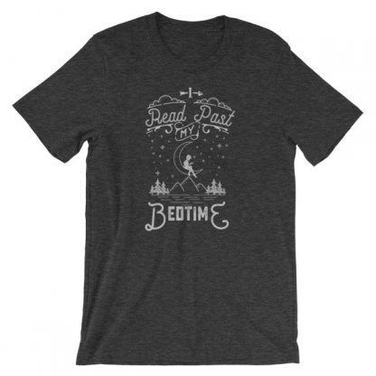 I Read Past My Bedtime Book Lovers Reading Short-Sleeve Unisex T-Shirt