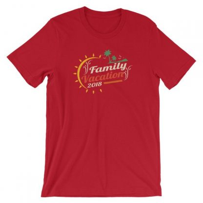 Family Vacation 2018 Fun Family Outing Short-Sleeve Unisex T-Shirt