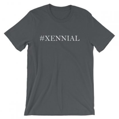 Xennial The Next Generation Hashtag Xennial Short-Sleeve Unisex T-Shirt