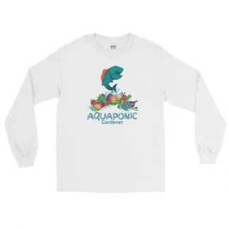 Aquaponic Gardener Alternative Organic Gardening Aquaponics Long Sleeve T-Shirt