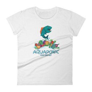 Aquaponic Gardener Alternative Gardening Organic Aquaponics Women's short sleeve t-shirt