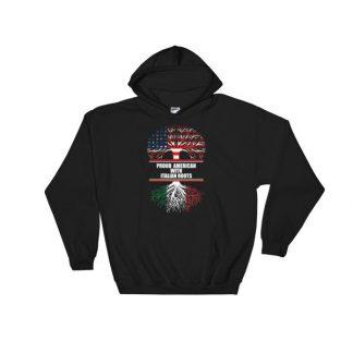 Proud American With Italian Roots Heritage Hooded Sweatshirt Hoodie