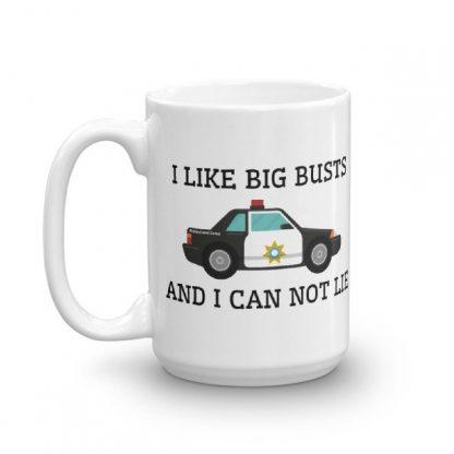 I Like Big Busts And I Can Not Lie. Police Car Coffee Mug