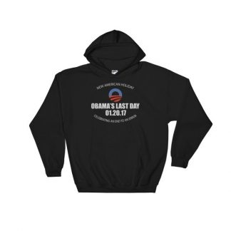 A New American Holiday Obama's Last Day An End To An Error Hooded Sweatshirt