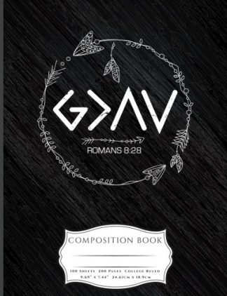 God Is Greater Than The Highs and Lows Composition Book
