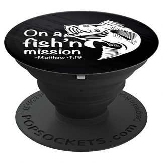 On A Fishing Mission Matthew 4 19 Fisher of Men T-Shirt - PopSockets Grip