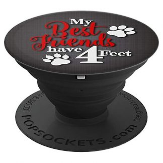My Best Friends Have 4 Feet Cat and Dog Lovers - PopSockets Grip