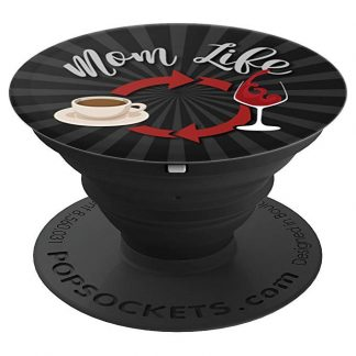 Mom Life Coffee to Wine and Repeat - PopSockets Grip