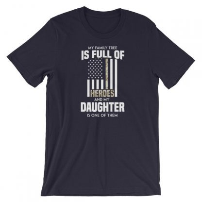 My Family Tree Is Full Of Hero's My Daughter is One Thin Como Line T-ShirtShort-Sleeve Unisex T-Shirt