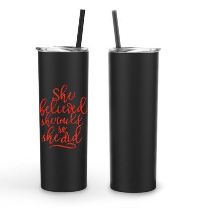 She Believed She Could So She Did Vinyl Decal Stainless Tumbler 20oz