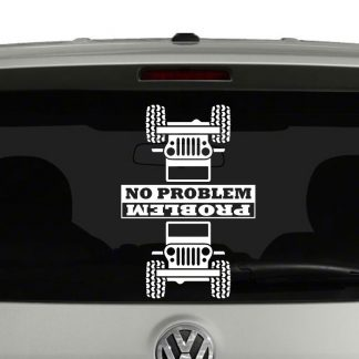 Jeep Inspired Problem No Problem Vinyl Decal Sticker